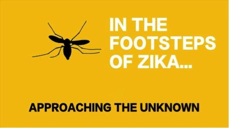 MOOC In the footsteps of Zika… approaching the unknown​