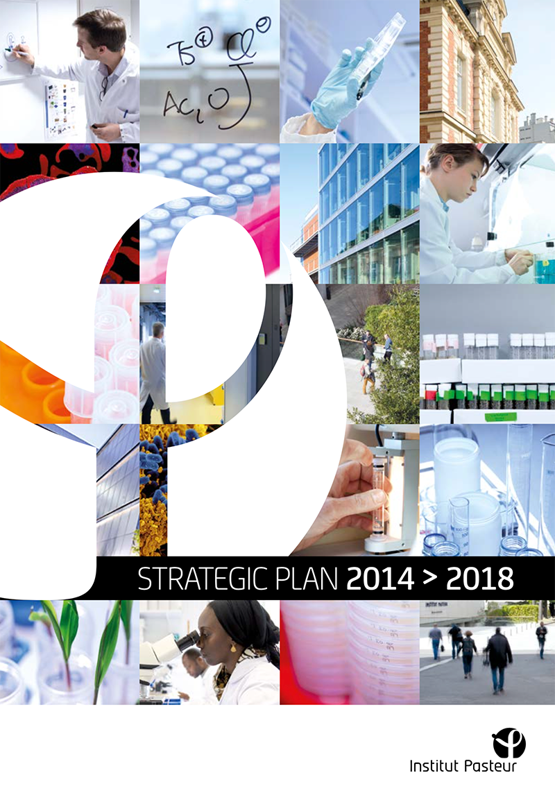 Strategic plan 2014 > 2018 - Institut Pasteur