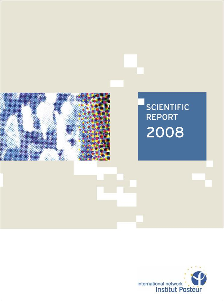 Institut Pasteur International Network's report 2008