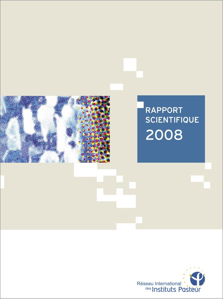 Rapport 2008 du réseau international de l'Institut Pasteur