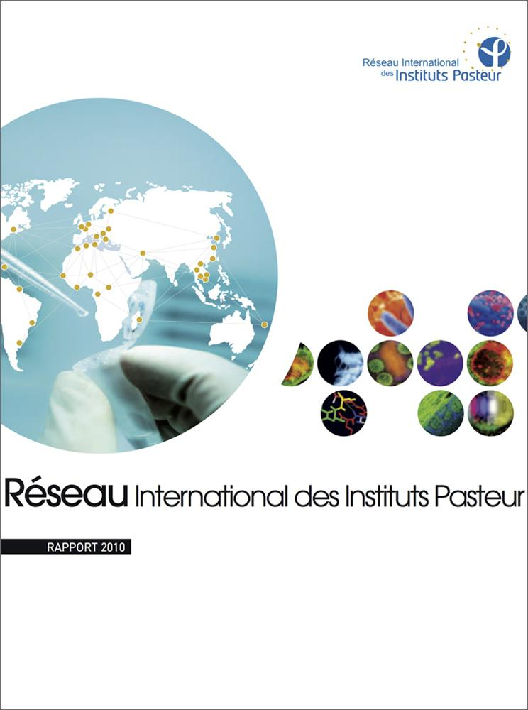 Rapport 2010 du réseau international de l'Institut Pasteur