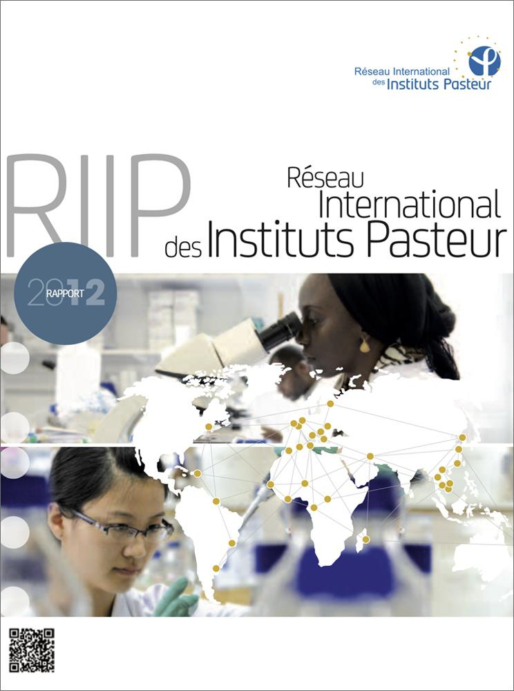 Rapport 2012 du réseau international de l'Institut Pasteur