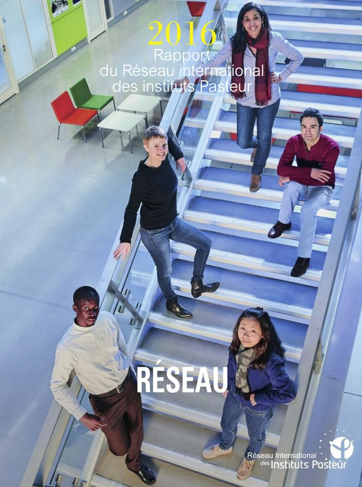 Rapport 2016 du réseau international de l'Institut Pasteur