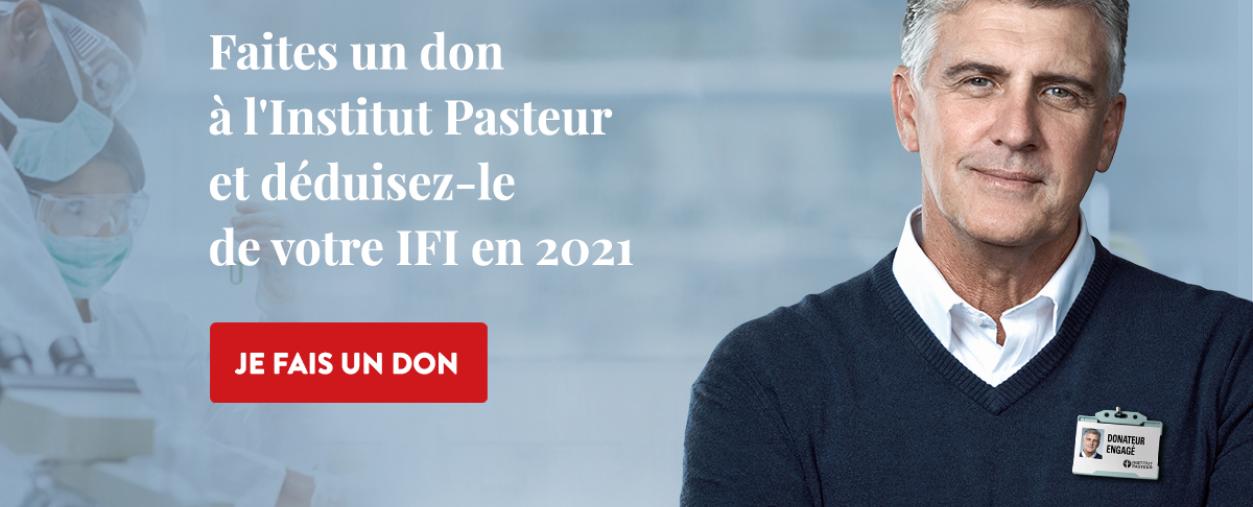 Faites un don  à l'Institut Pasteur  et déduisez-le  de votre IFI en 2021